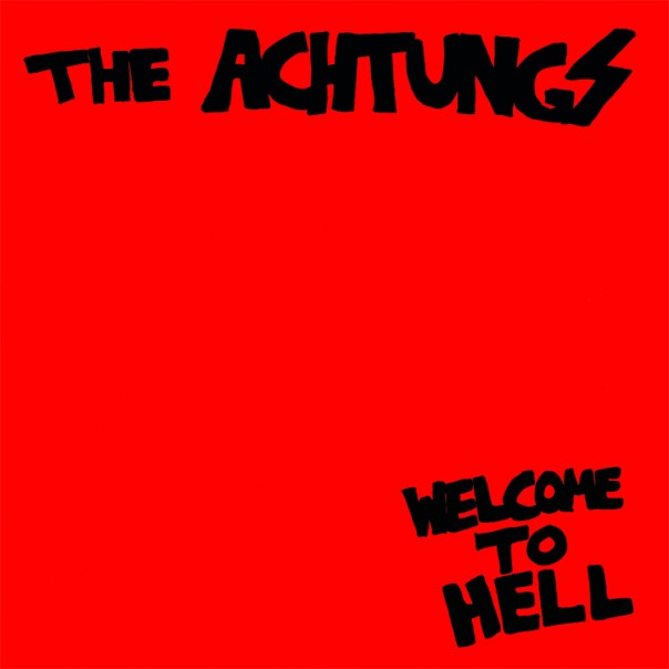The Achtungs - Welcome To Hell