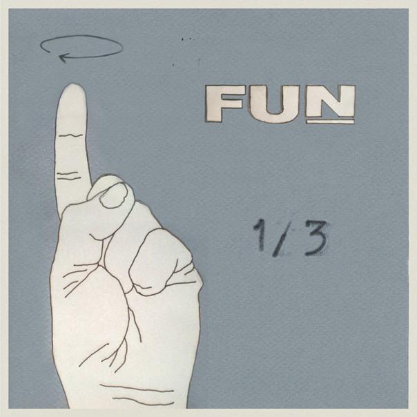 """Fun - 1/3 7"""""""