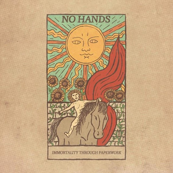 No Hands - Immortality Through Paperwork