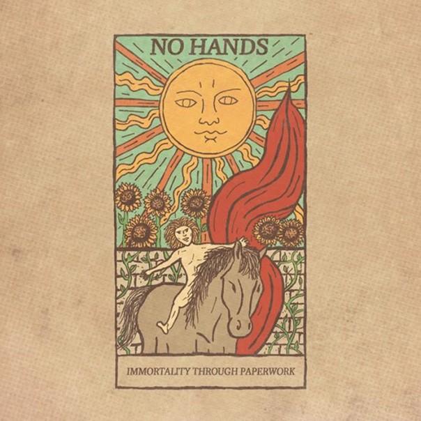 No Hands - Immortality Through Paperwork