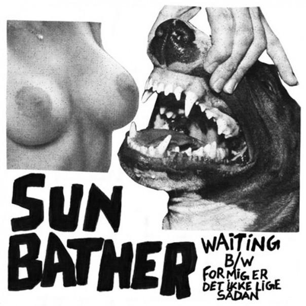 """Sun Bather - Waiting / For Mig Er Det Ikke Lige Sådan 7"""""""