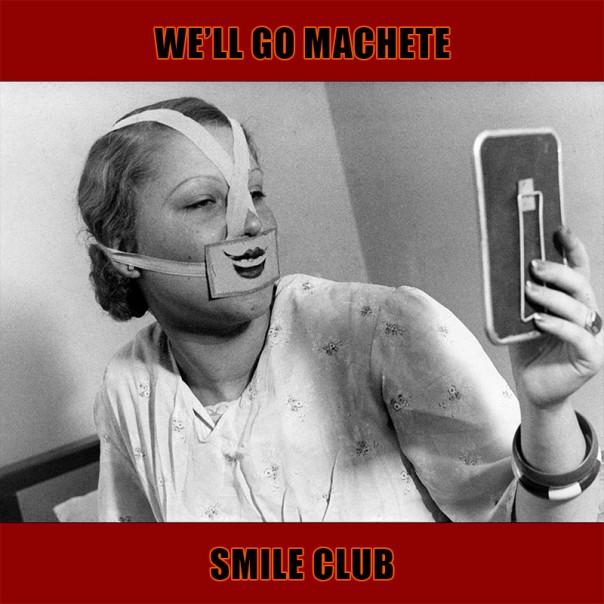 We'll Go Machete