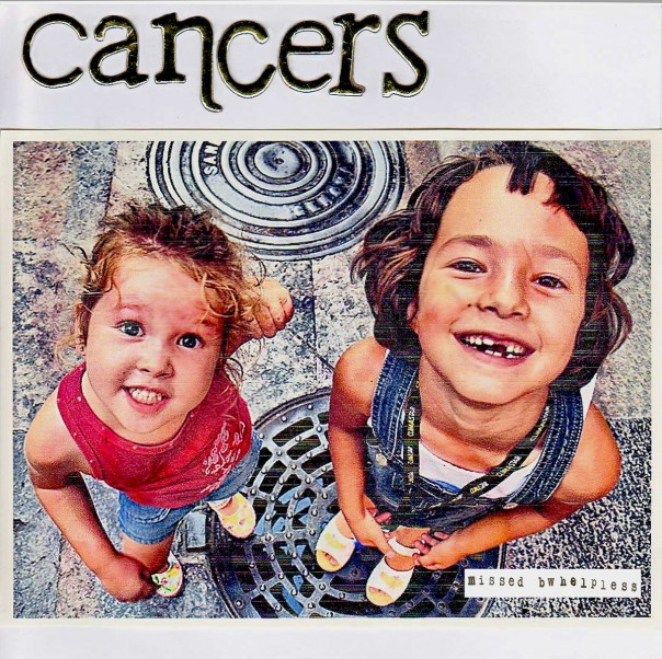 Cancers - Missed/Helpless 7""