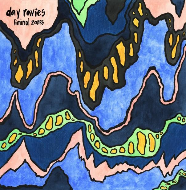 Day Ravies - Liminal Zones
