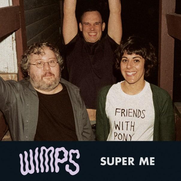 Wimps - Super Me