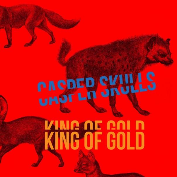 """Casper Skulls - King Of Gold 7"""""""