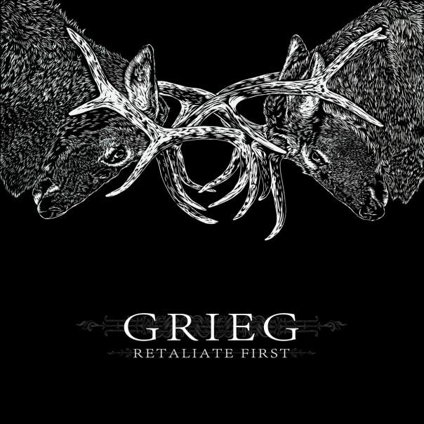Grieg - Retaliate First