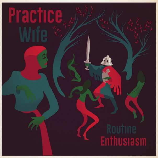 Practice Wife - Routine Enthusiasm