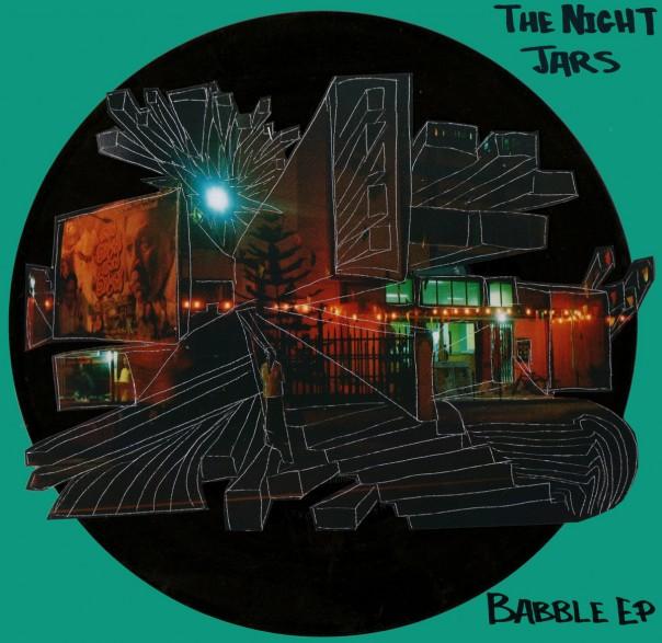 The Night Jars - Babble EP