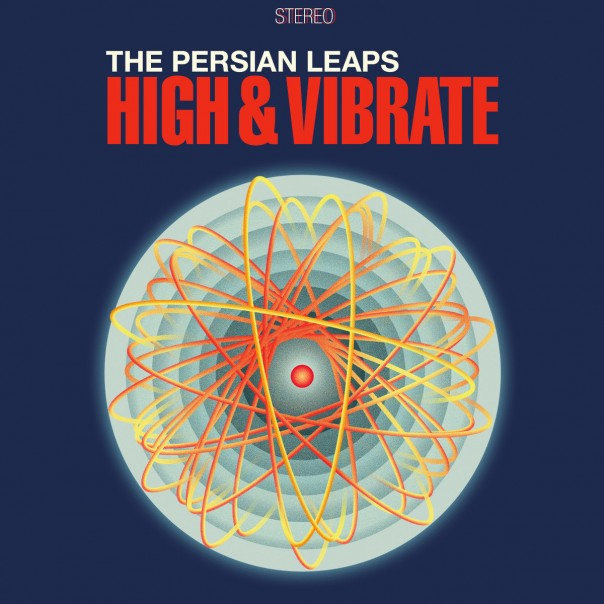 The Persian Leaps - High & Vibrate