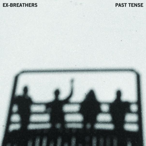 Ex-Breathers - Past Tense