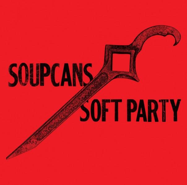 Soupcans - Soft Party