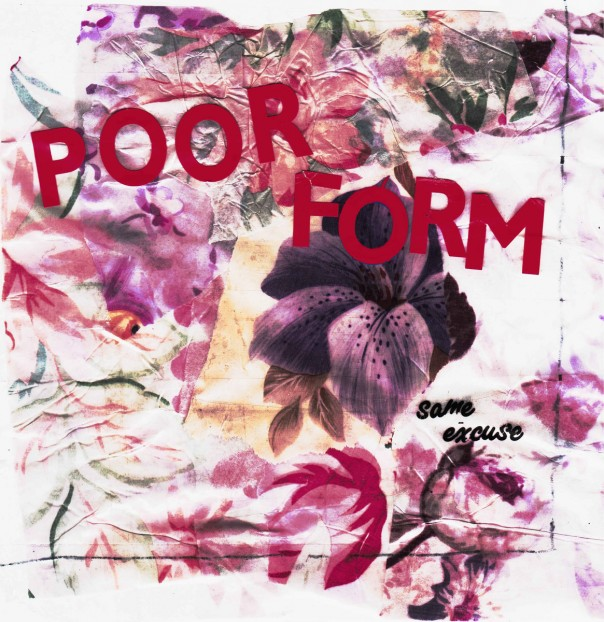 Poor Form - Same Excuse 7""