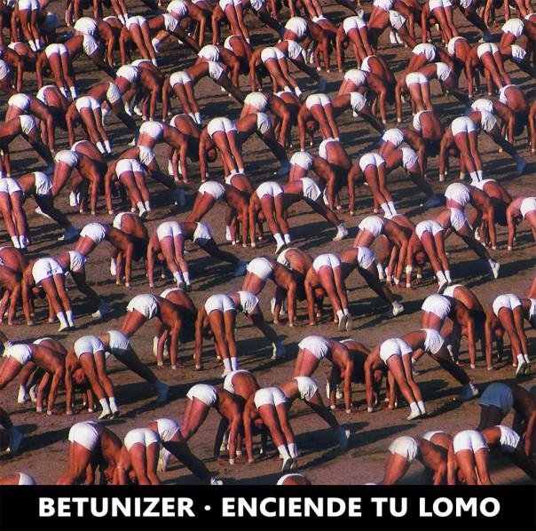 Betunizer - Enciende Tu Lomo