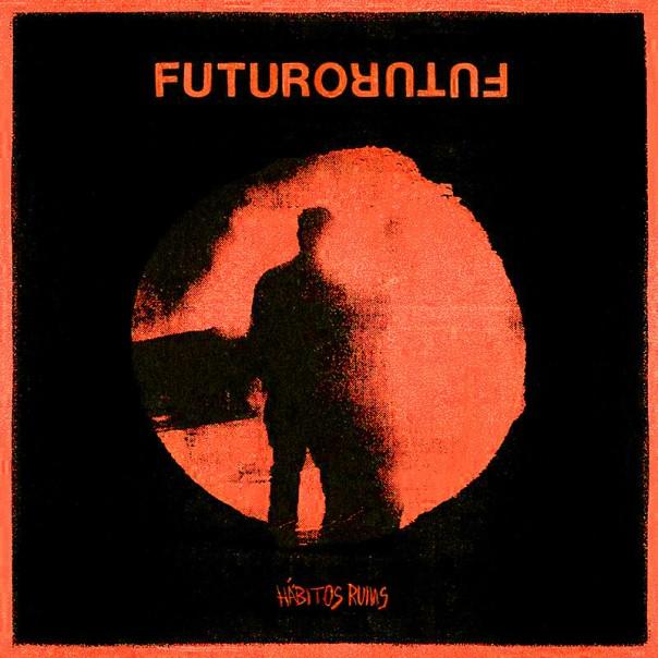 Futuro -  Hábitos Ruins