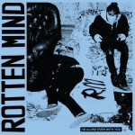 Rotten Mind - I'm Alone, Even With You