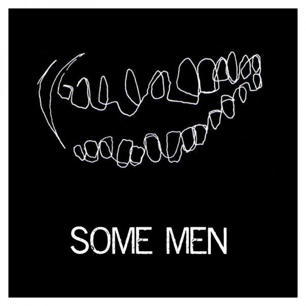 Some Men - Some Men