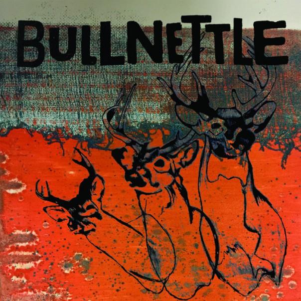 Bullnettle - Bullnettle