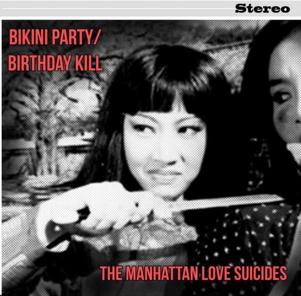 The Manhattan Love Suicides - Bikini Party / Birthday Kill