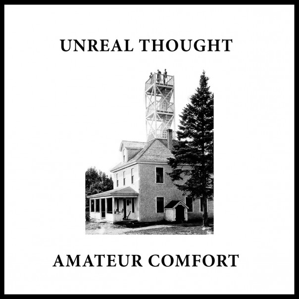 Unreal Thought - Amateur Comfort