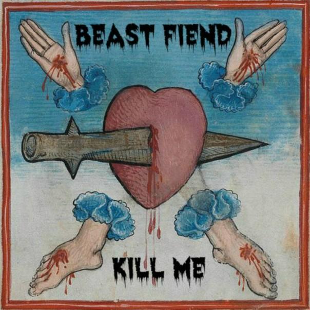 Beast Fiend - Kill Me