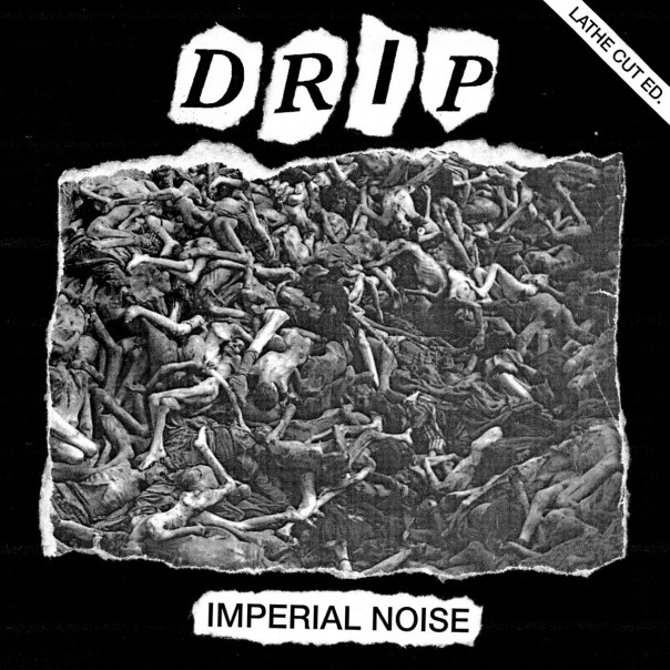 Drip - Imperial Noise
