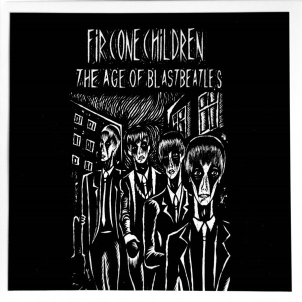 Fir Cone Children - The Age Of Blastbeatles