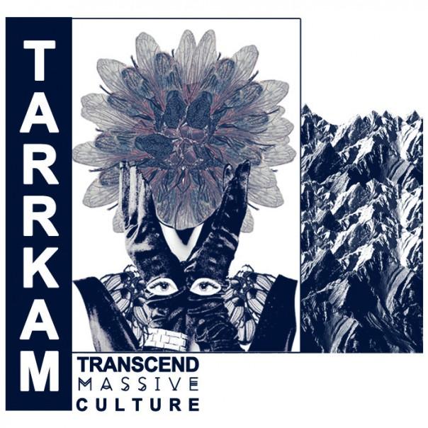 taRRkam - Transcend Massive Culture