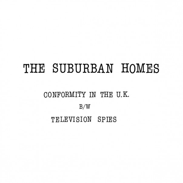 The Suburban Homes - Conformity In The UK / Television Spies 7""