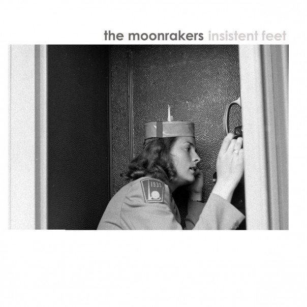 The Moonrakers - Insistent Feet