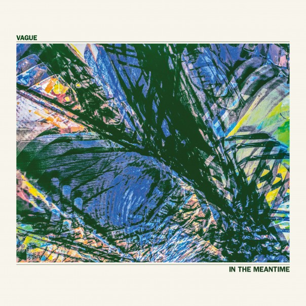 Vague - In The Meantime