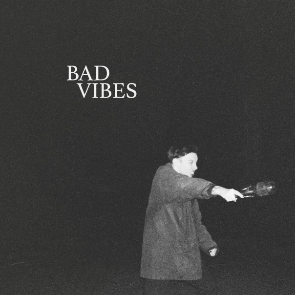 Bad Vibes - Demo 1