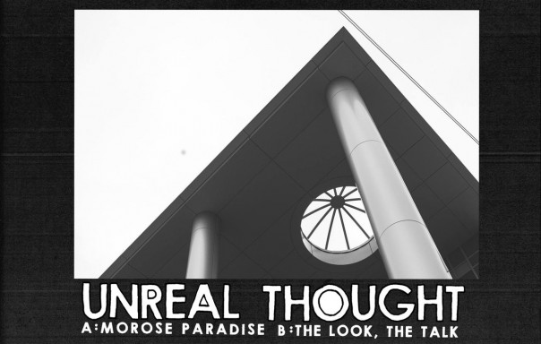 Unreal Thought - Morose Paradise
