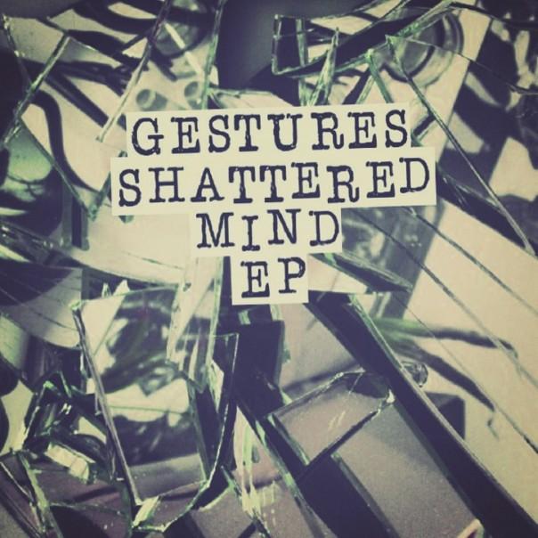 Gestures - Shattred Mind