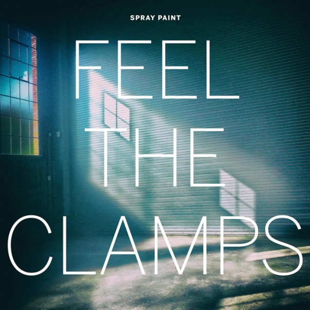 Spray Paint - Feel The Clamps / Bogans and Hoons 7""