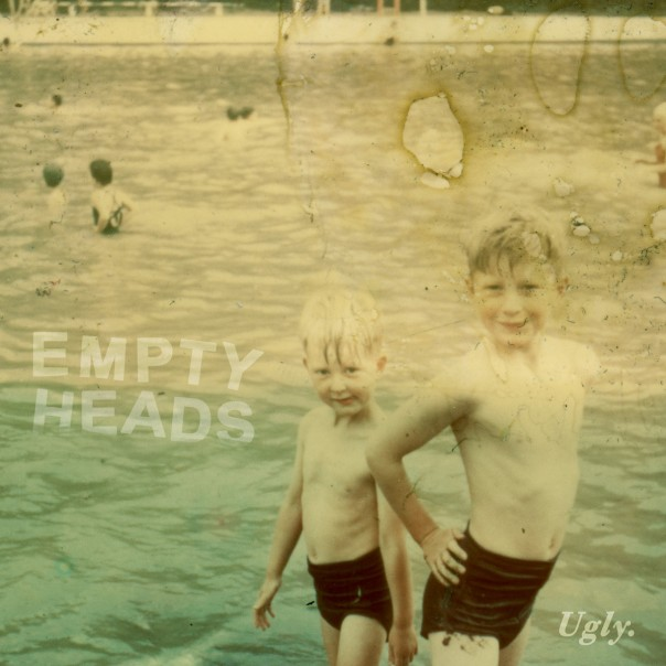 Empty Heads - Ugly 7""