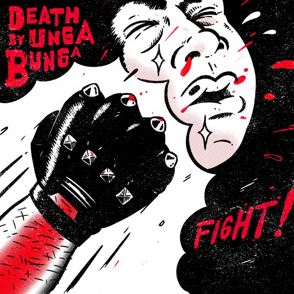 Death By Unga Bunga - Fight!