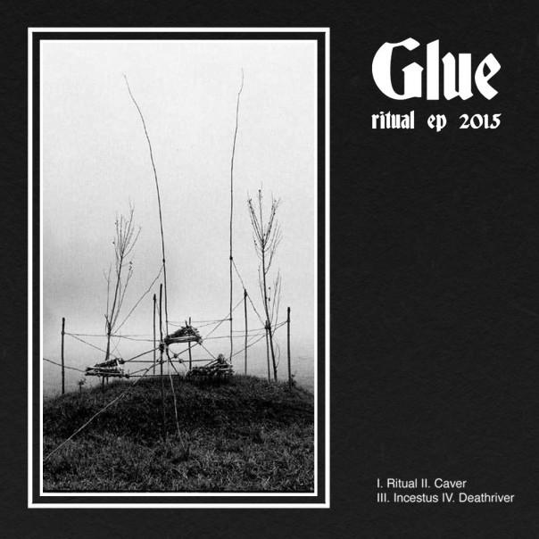 Glue - Ritual