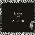 Lake Of Snakes - Lake Of Snakes