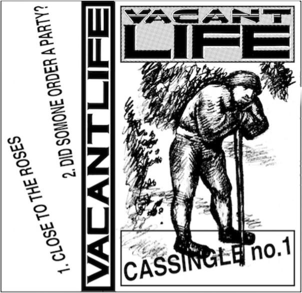 Vacant Life - Cassingle No. 1