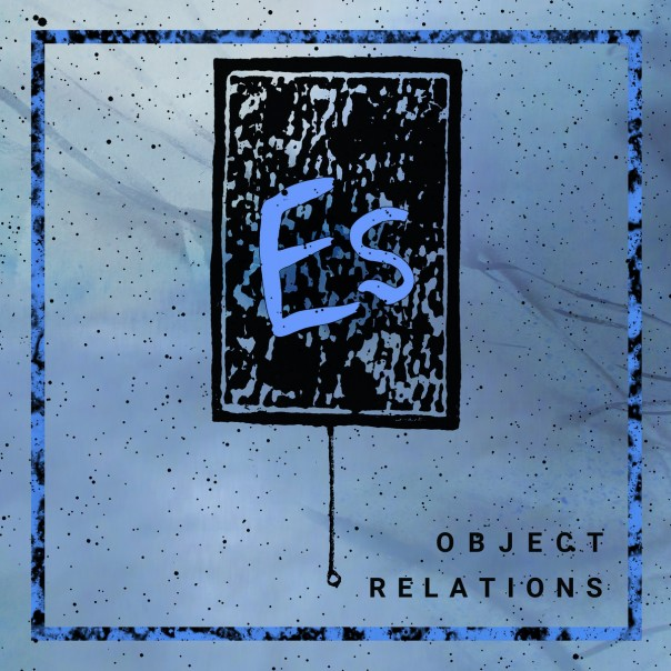 Es - Object Relations 12""