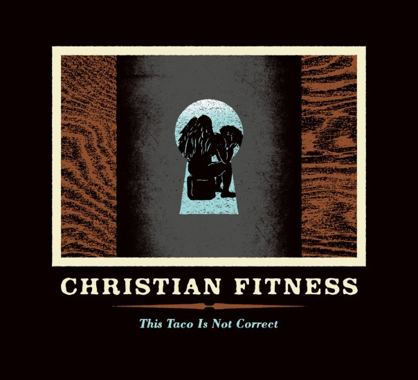 Christian Fitness - This Taco Is Not Correct