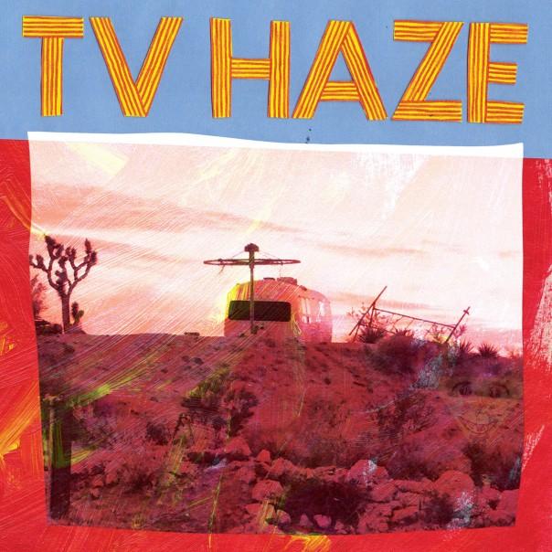 TV Haze - TV Haze