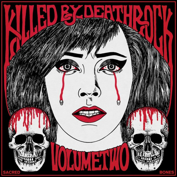 V.A. - Killed By Deathrock Vol. 2