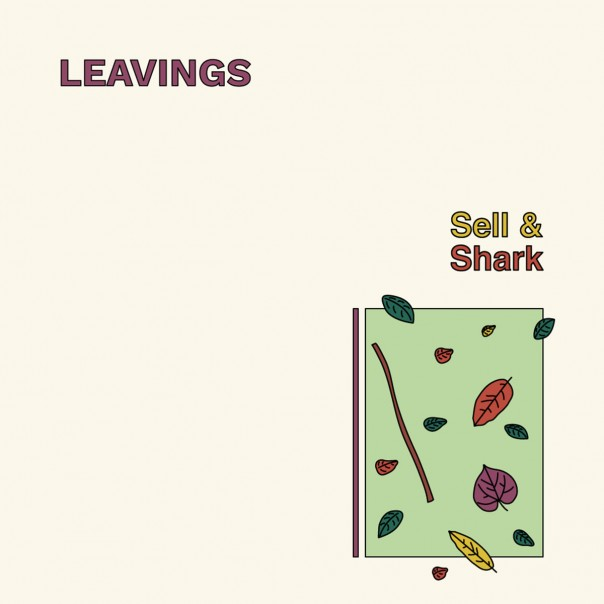 Leavings - Sell & Shark 7""