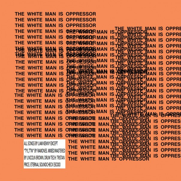 Liam Kenny - The White Man Is Oppressors