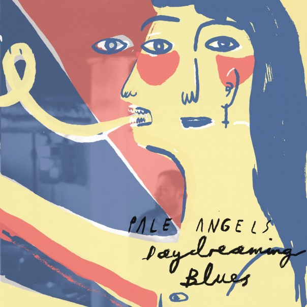 Pale Angels - Daydreaming Blues