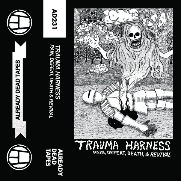 Trauma Harness - Pain, Defeat, Death And Revival
