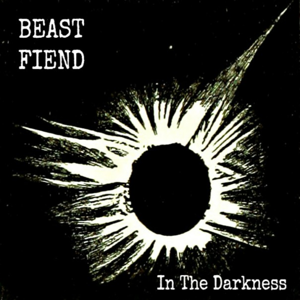 Beast Fiend - In The Darkness 2.0