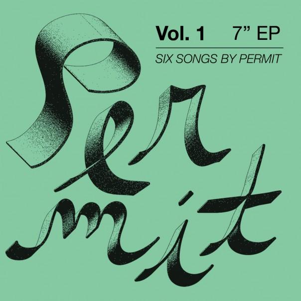 "Permit - Vol. 1 7"""